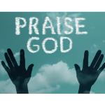 Why Christians Must Praise God More Often than Pray: A Case Study